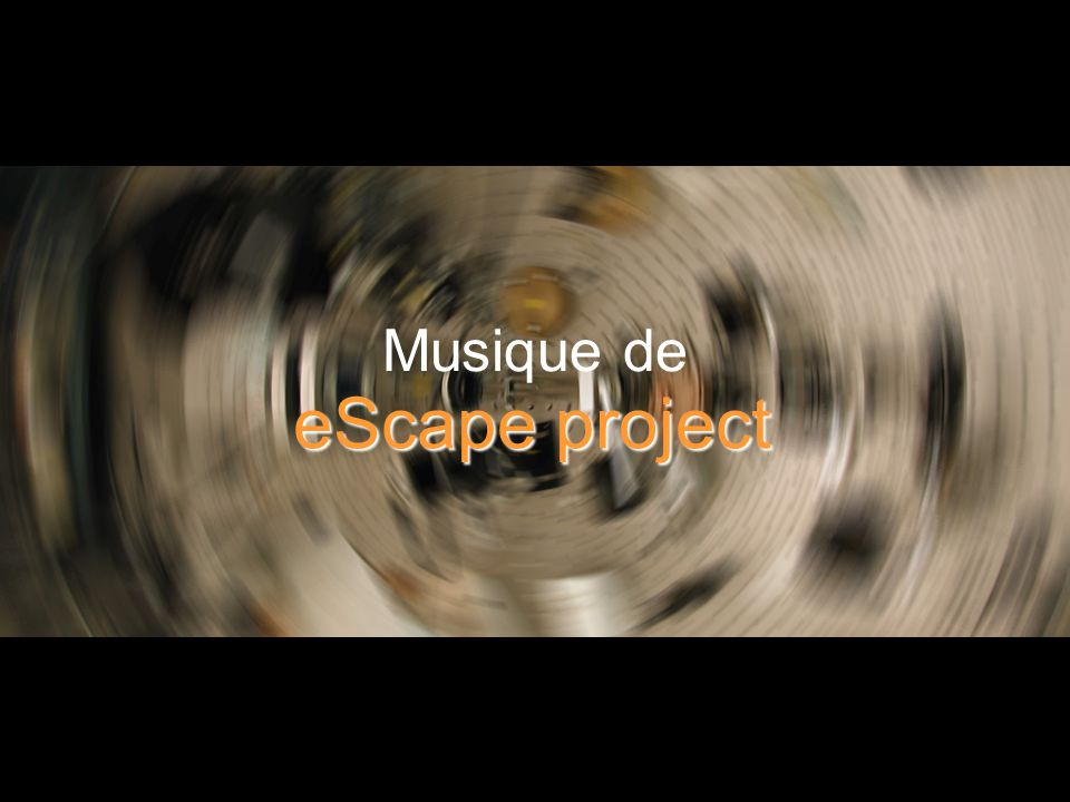 Musique de eScape project