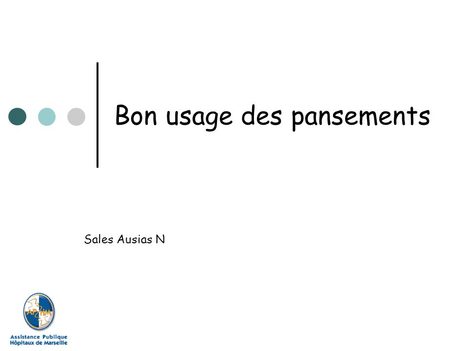 Bon usage des pansements