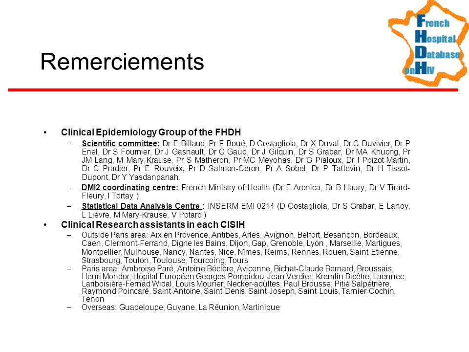 Remerciements Clinical Epidemiology Group of the FHDH