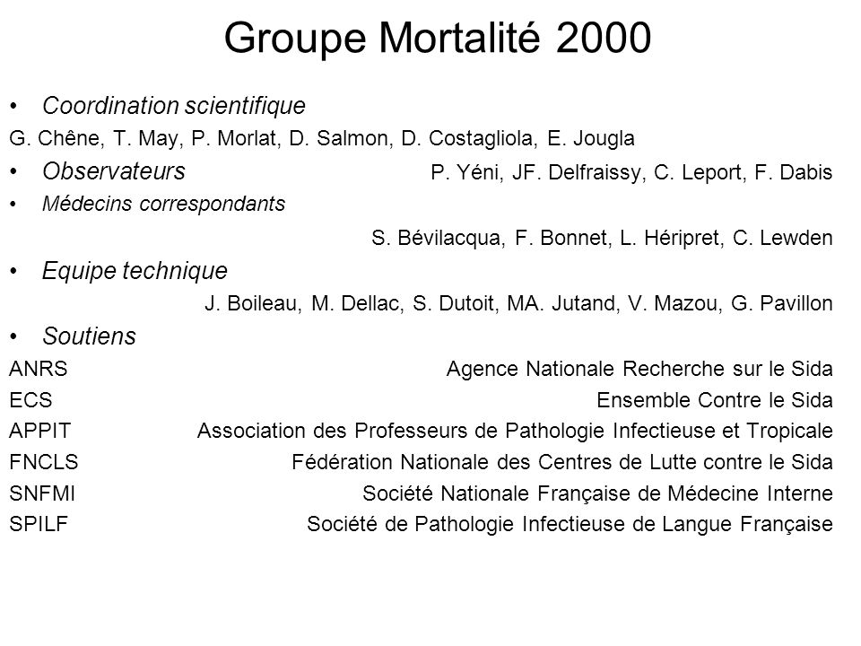 Groupe Mortalité 2000 Coordination scientifique