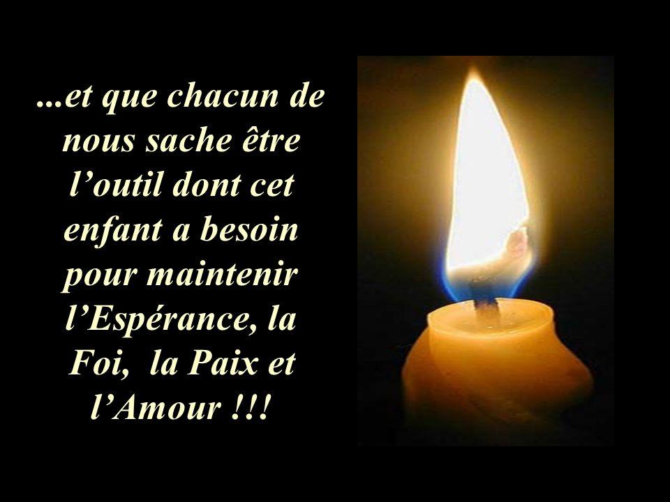 l'Espérance, la Foi, la Paix et l'Amour !!!