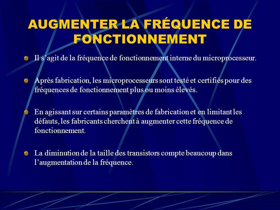 AUGMENTER LA FRÉQUENCE DE FONCTIONNEMENT