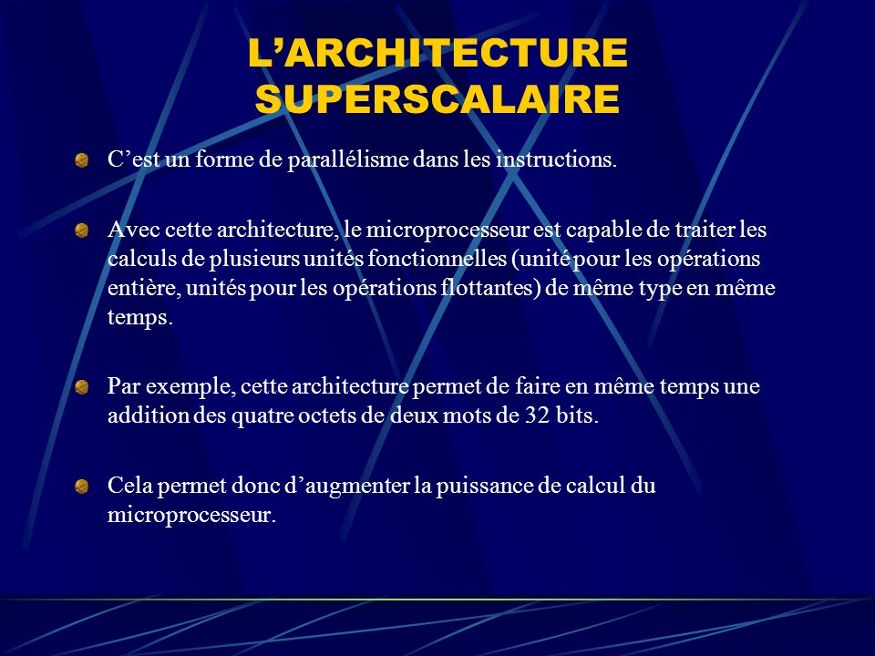L'ARCHITECTURE SUPERSCALAIRE