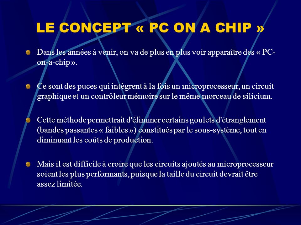 LE CONCEPT « PC ON A CHIP »