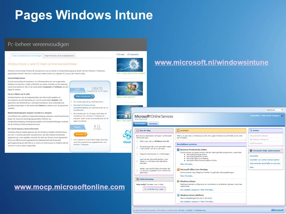 Pages Windows Intune www.microsoft.nl/windowsintune