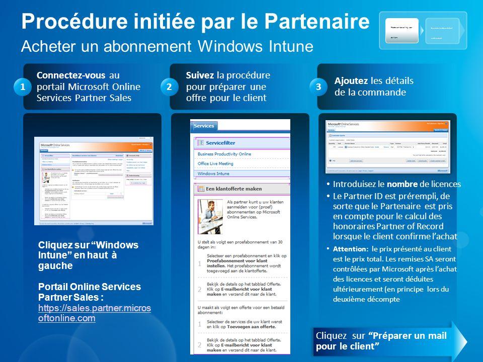 Procédure initiée par le Partenaire Acheter un abonnement Windows Intune