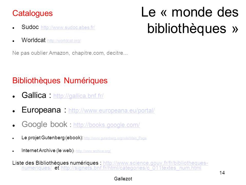Le « monde des bibliothèques »