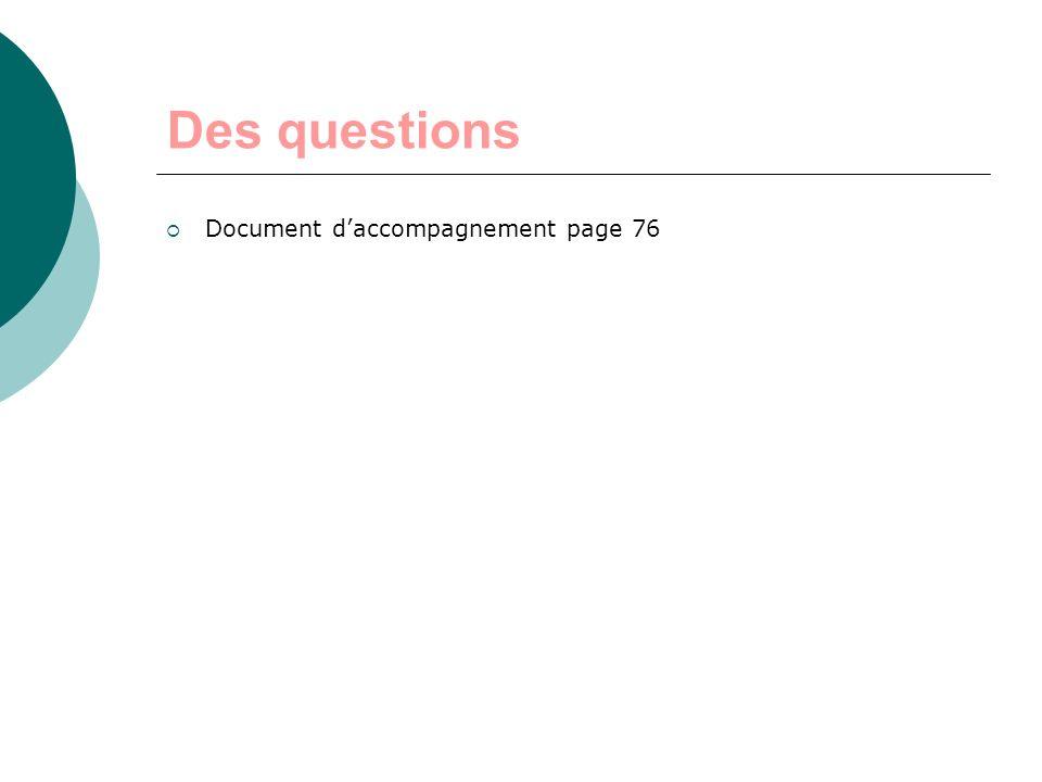 Des questions Document d'accompagnement page 76