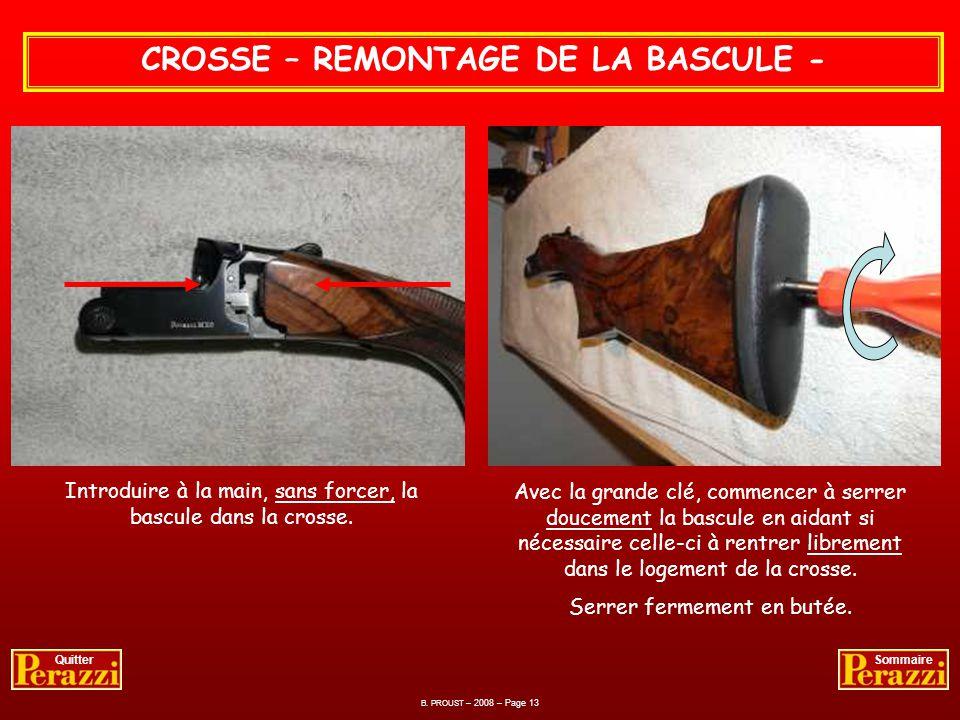 CROSSE – REMONTAGE DE LA BASCULE -