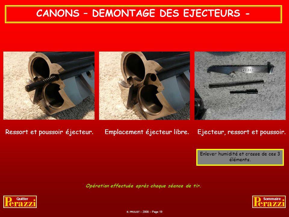 CANONS – DEMONTAGE DES EJECTEURS -