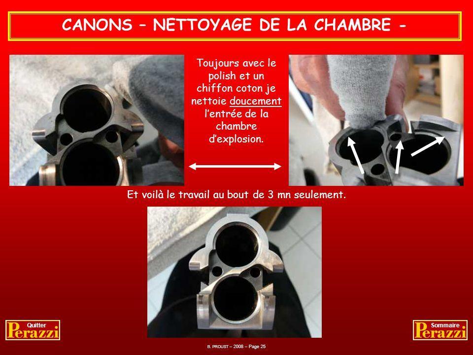 CANONS – NETTOYAGE DE LA CHAMBRE -