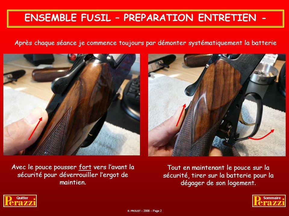 ENSEMBLE FUSIL – PREPARATION ENTRETIEN -