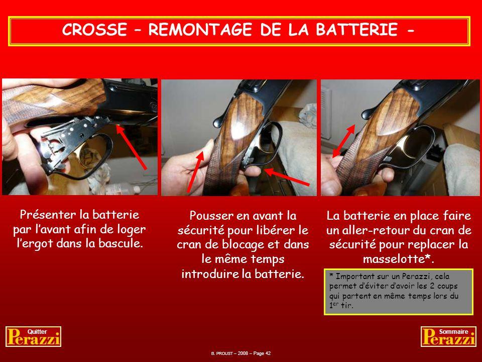 CROSSE – REMONTAGE DE LA BATTERIE -