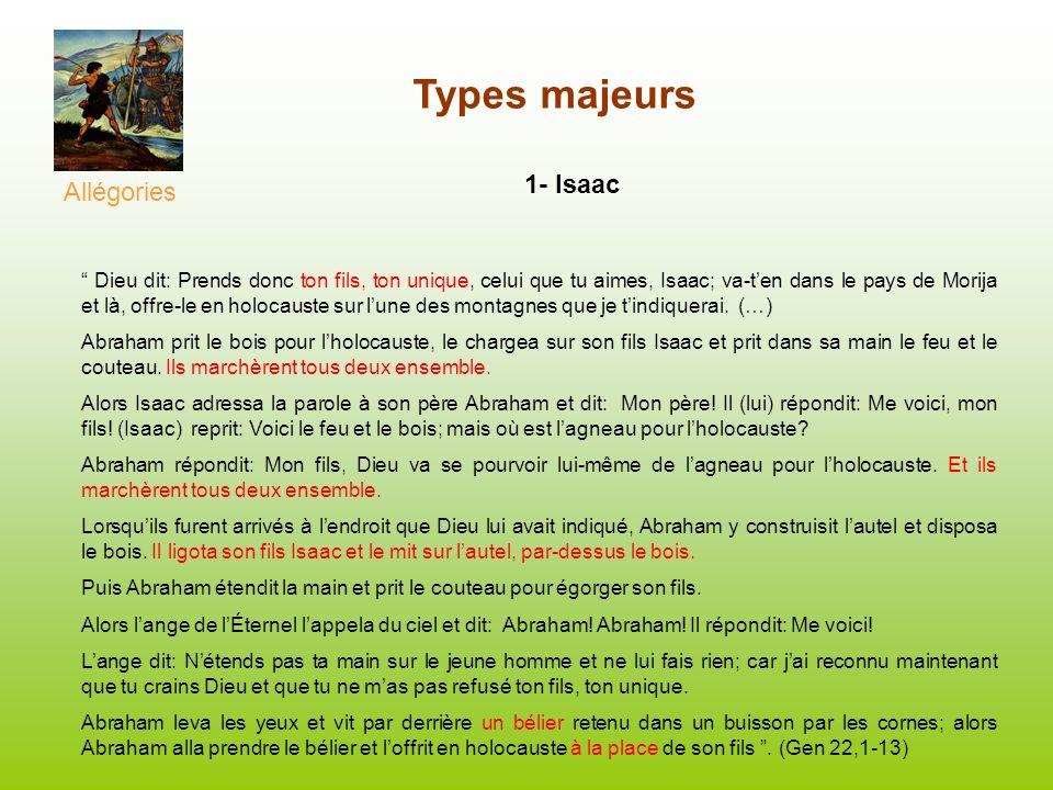 Types majeurs 1- Isaac Allégories