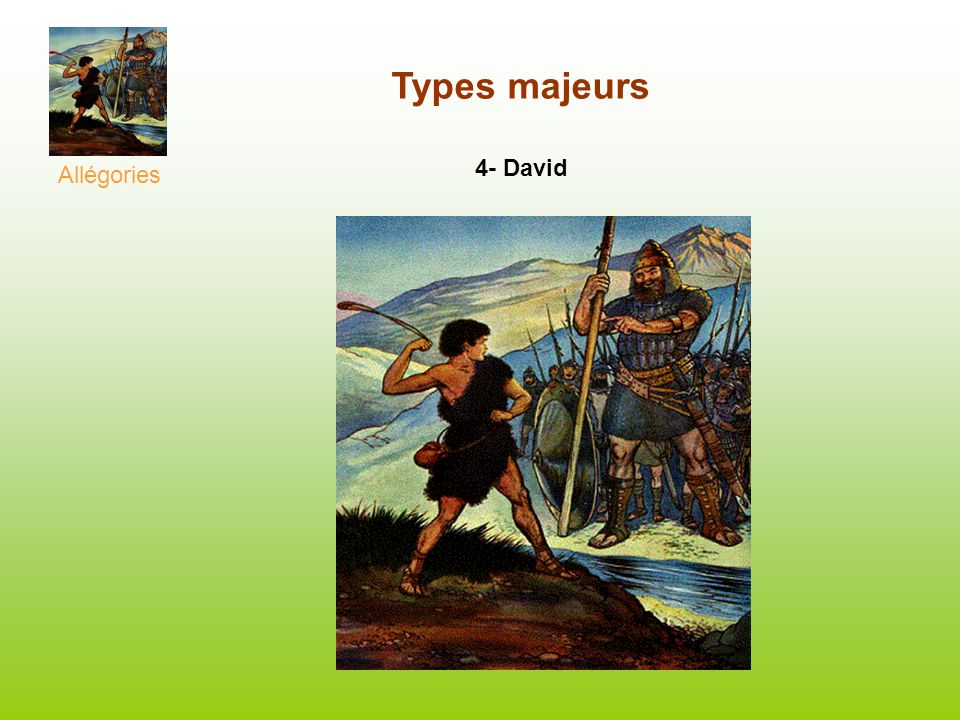 Allégories Types majeurs 4- David