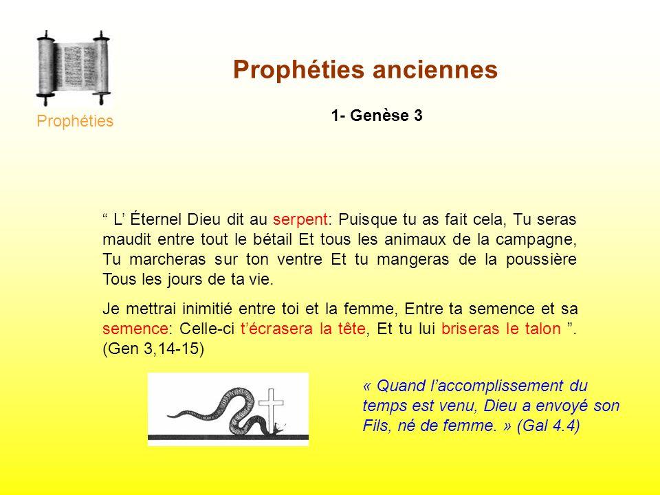 Prophéties anciennes 1- Genèse 3 Prophéties
