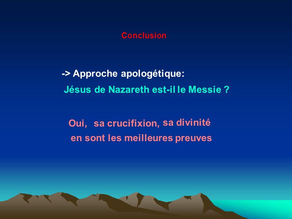 -> Approche apologétique: