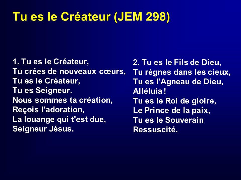 Tu es le Créateur (JEM 298)