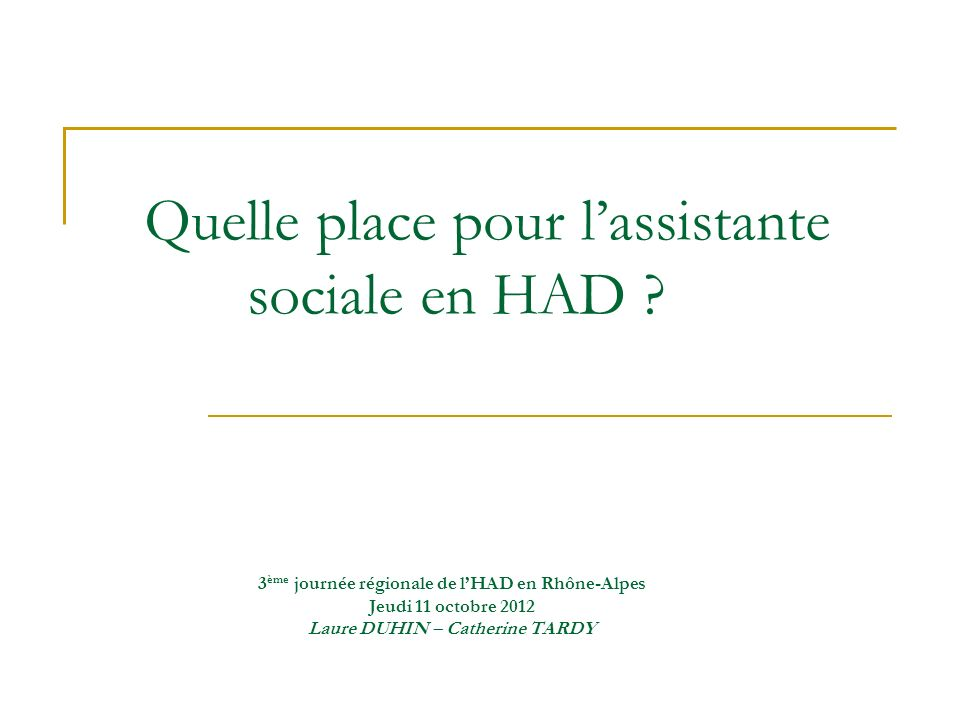 Quelle place pour l'assistante sociale en HAD