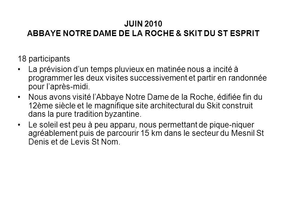 JUIN 2010 ABBAYE NOTRE DAME DE LA ROCHE & SKIT DU ST ESPRIT