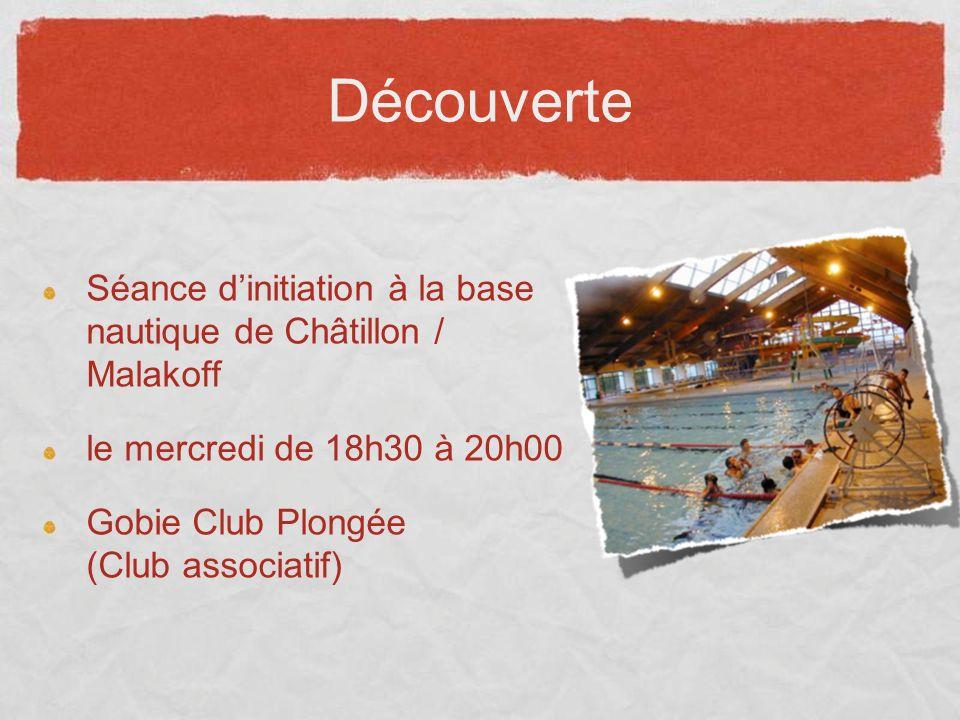 Découverte Séance d'initiation à la base nautique de Châtillon / Malakoff. le mercredi de 18h30 à 20h00.
