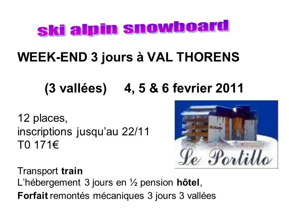 WEEK-END 3 jours à VAL THORENS (3 vallées) 4, 5 & 6 fevrier 2011