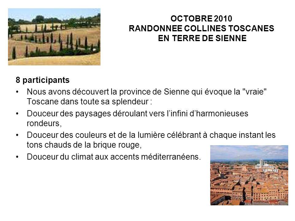 OCTOBRE 2010 RANDONNEE COLLINES TOSCANES EN TERRE DE SIENNE