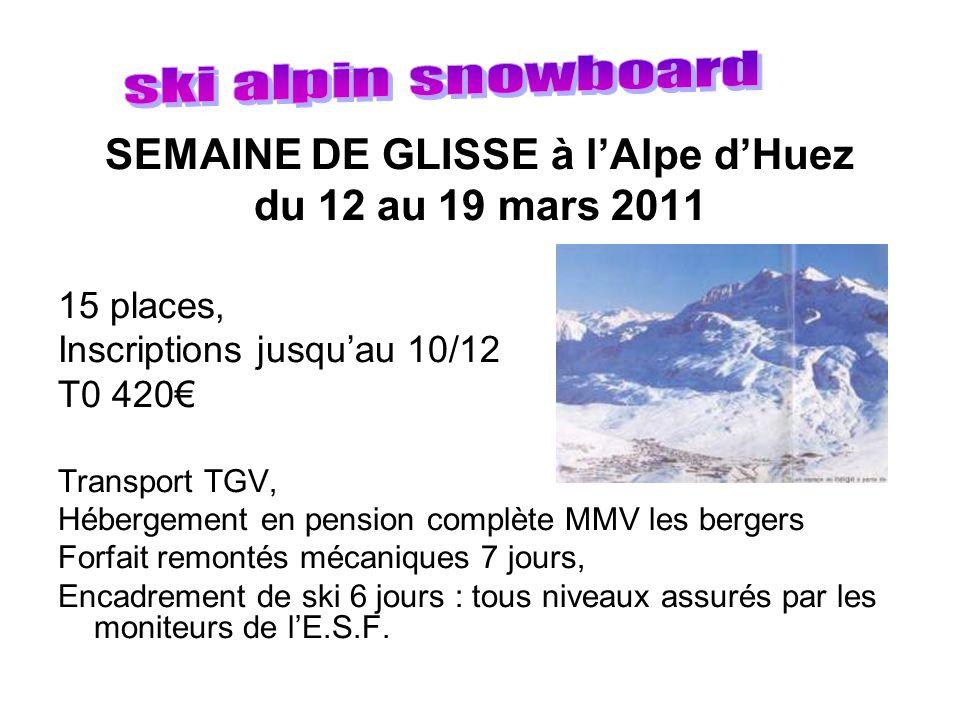 SEMAINE DE GLISSE à l'Alpe d'Huez