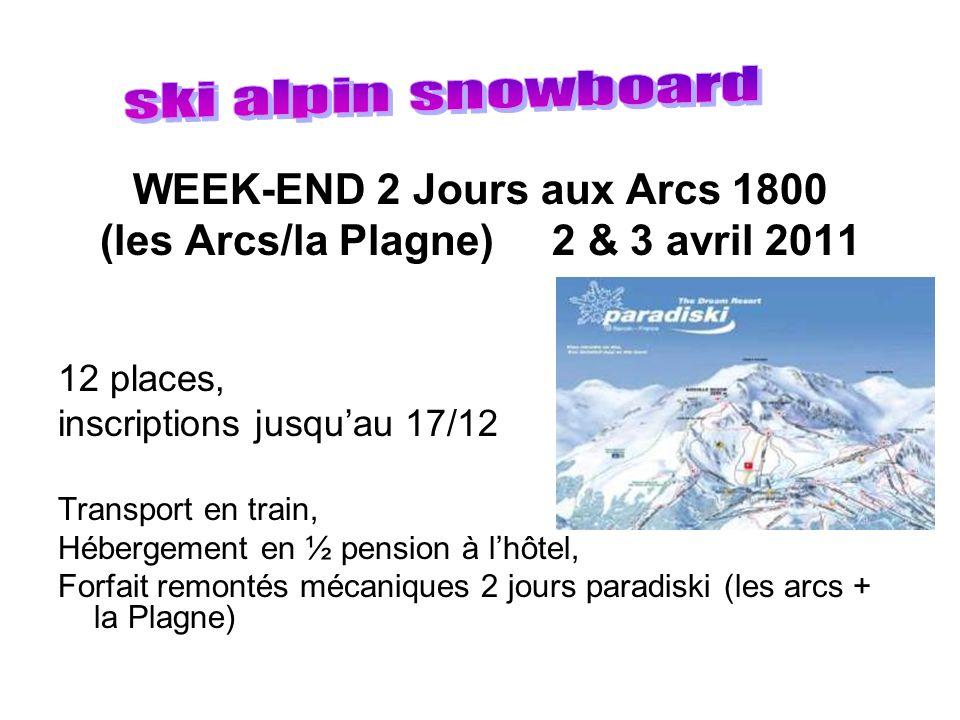 WEEK-END 2 Jours aux Arcs 1800