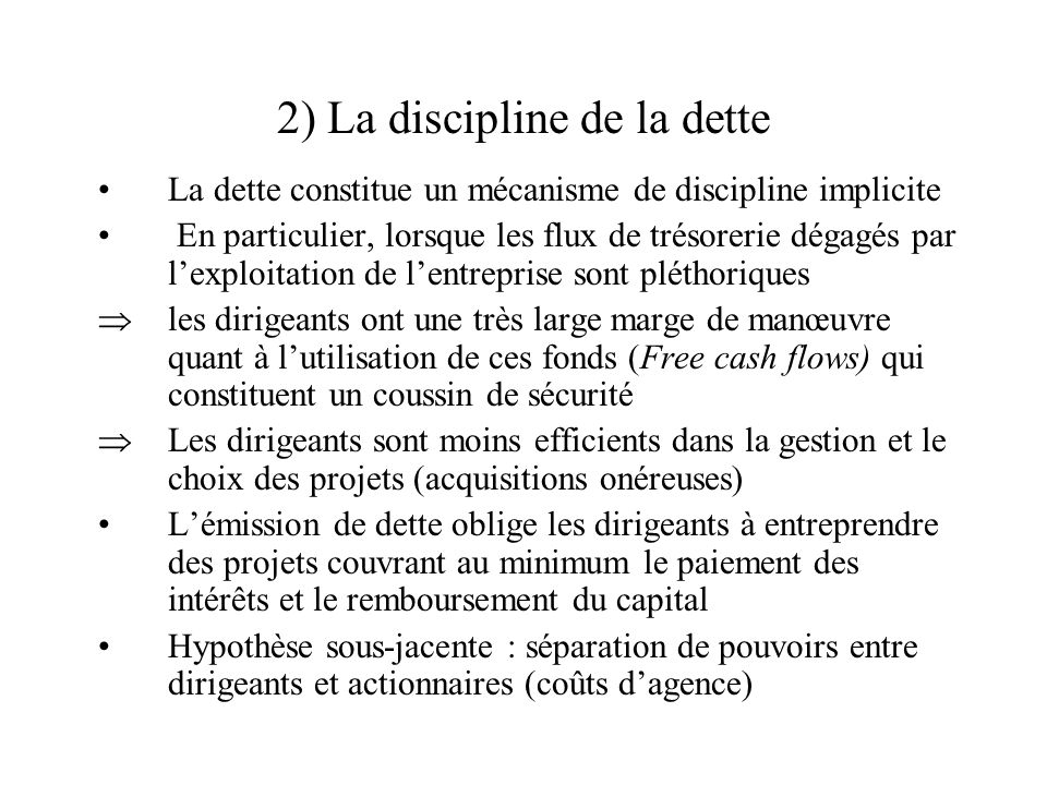 2) La discipline de la dette