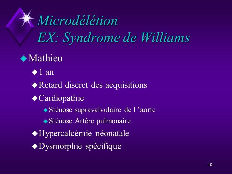 Microdélétion EX: Syndrome de Williams