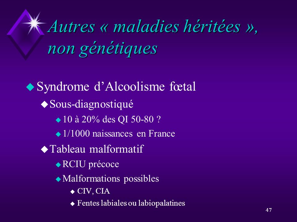 Autres « maladies héritées », non génétiques