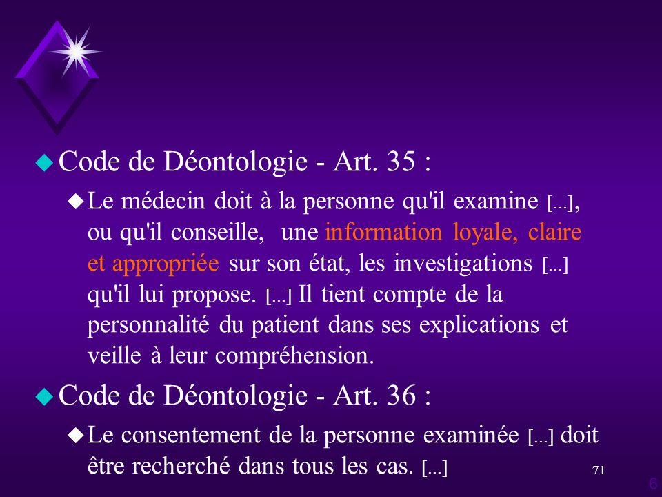 Code de Déontologie - Art. 35 :
