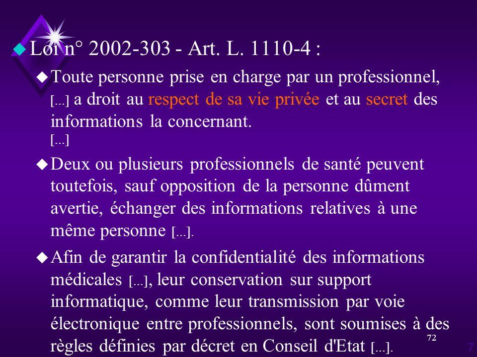 Loi n° 2002-303 - Art. L. 1110-4 :