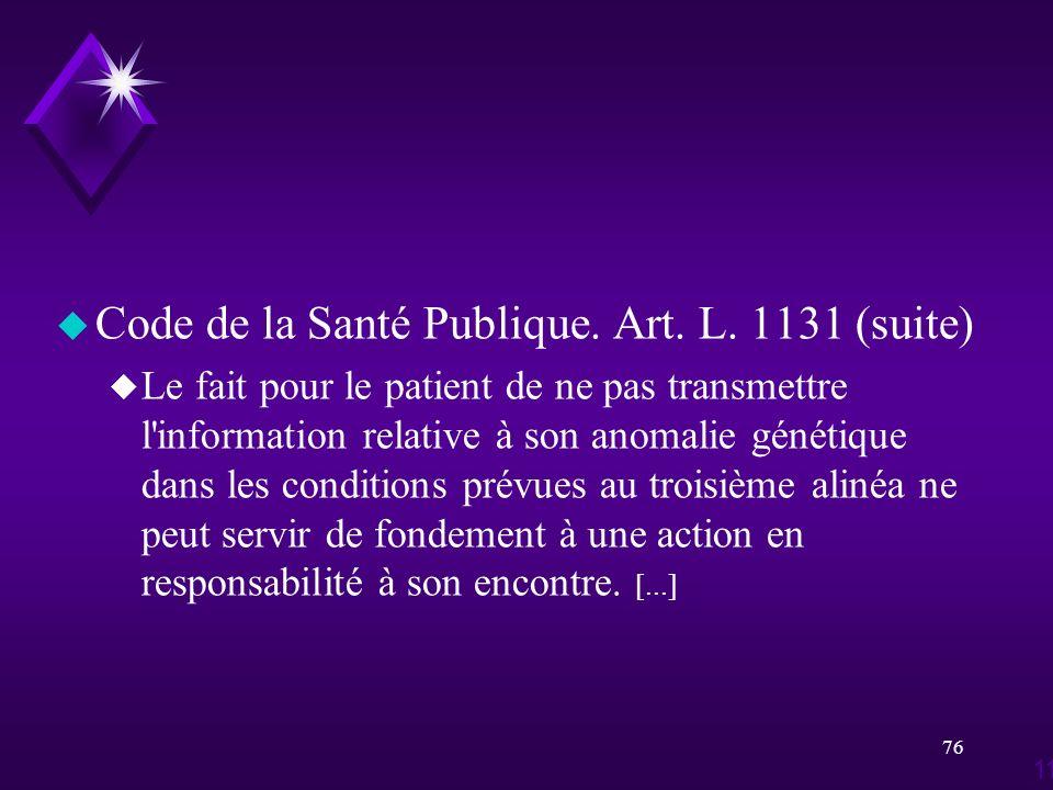 Code de la Santé Publique. Art. L. 1131 (suite)