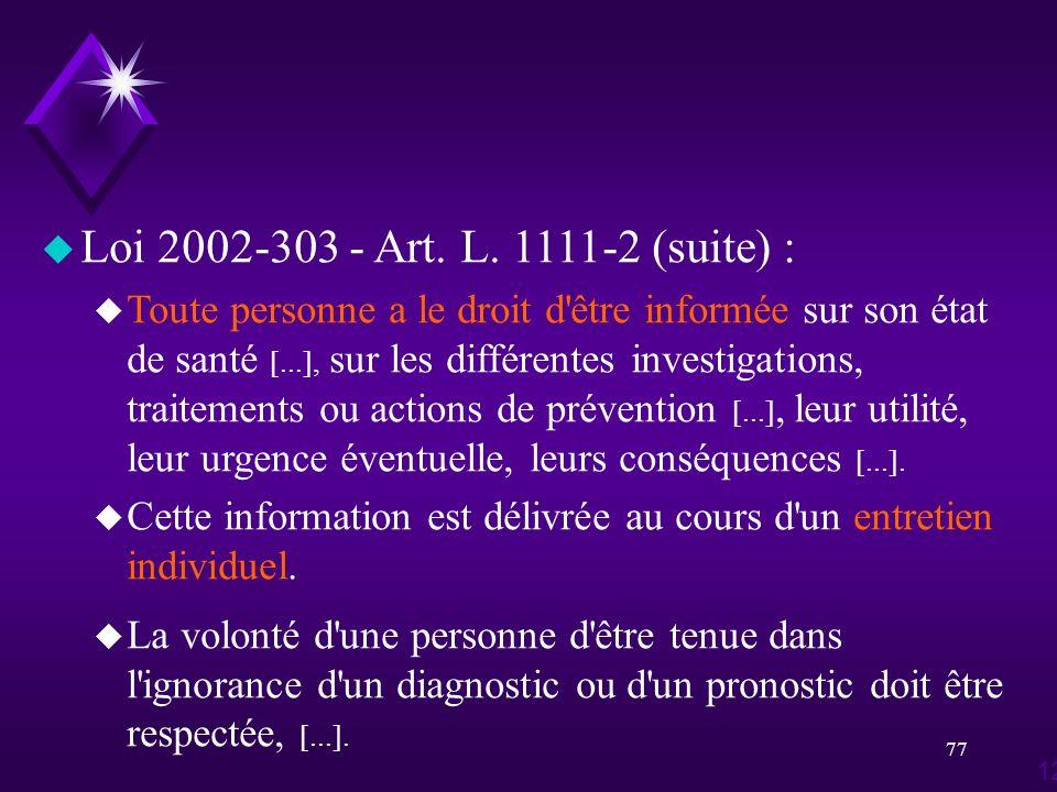 Loi 2002-303 - Art. L. 1111-2 (suite) :