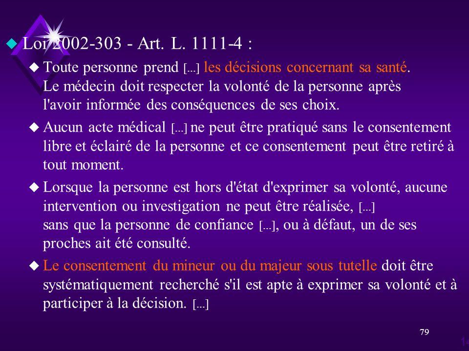 Loi 2002-303 - Art. L. 1111-4 :