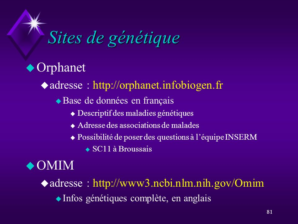 Sites de génétique Orphanet OMIM