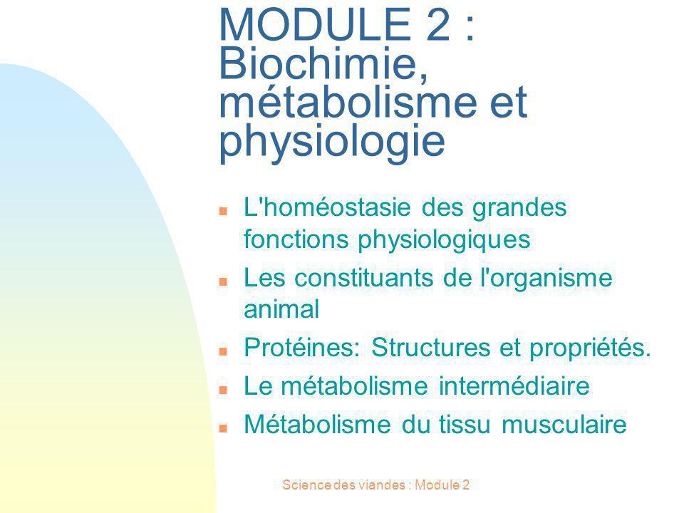 MODULE 2 : Biochimie, métabolisme et physiologie