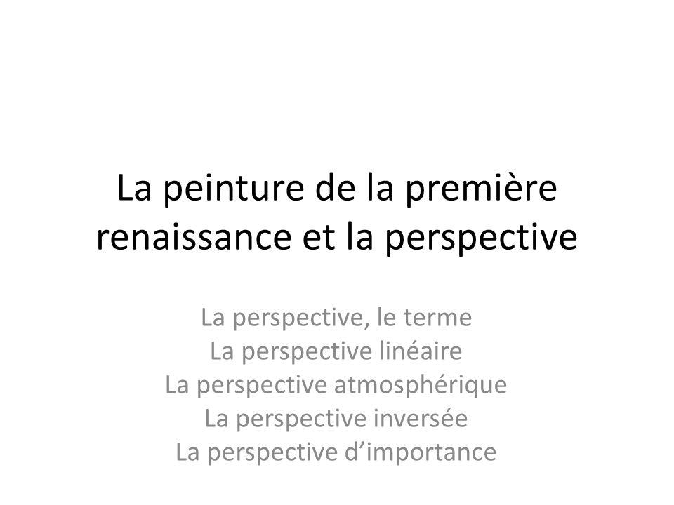 La peinture de la première renaissance et la perspective