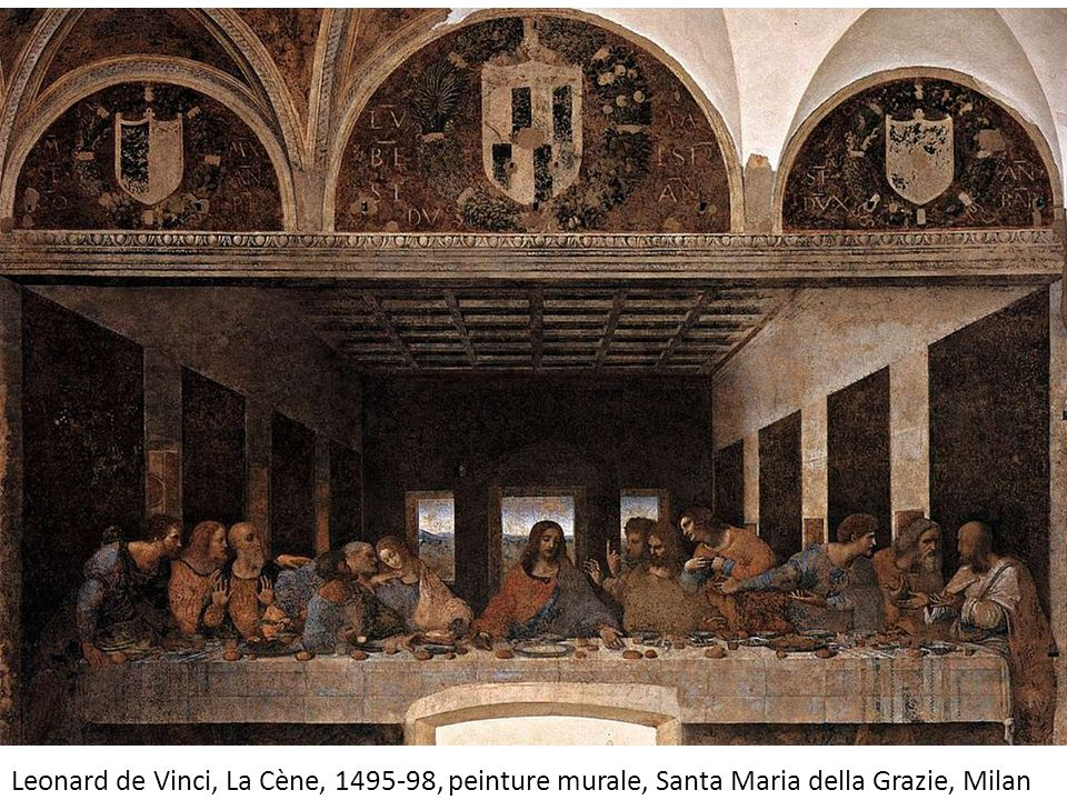 Leonard de Vinci, La Cène, 1495-98, peinture murale, Santa Maria della Grazie, Milan