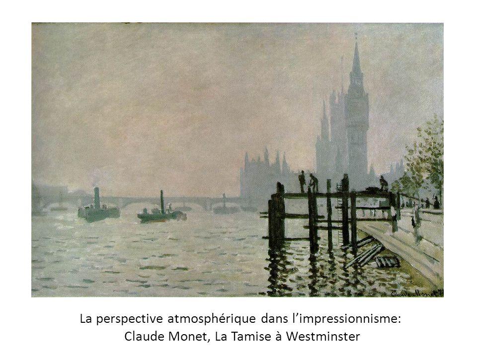 La perspective atmosphérique dans l'impressionnisme: Claude Monet, La Tamise à Westminster