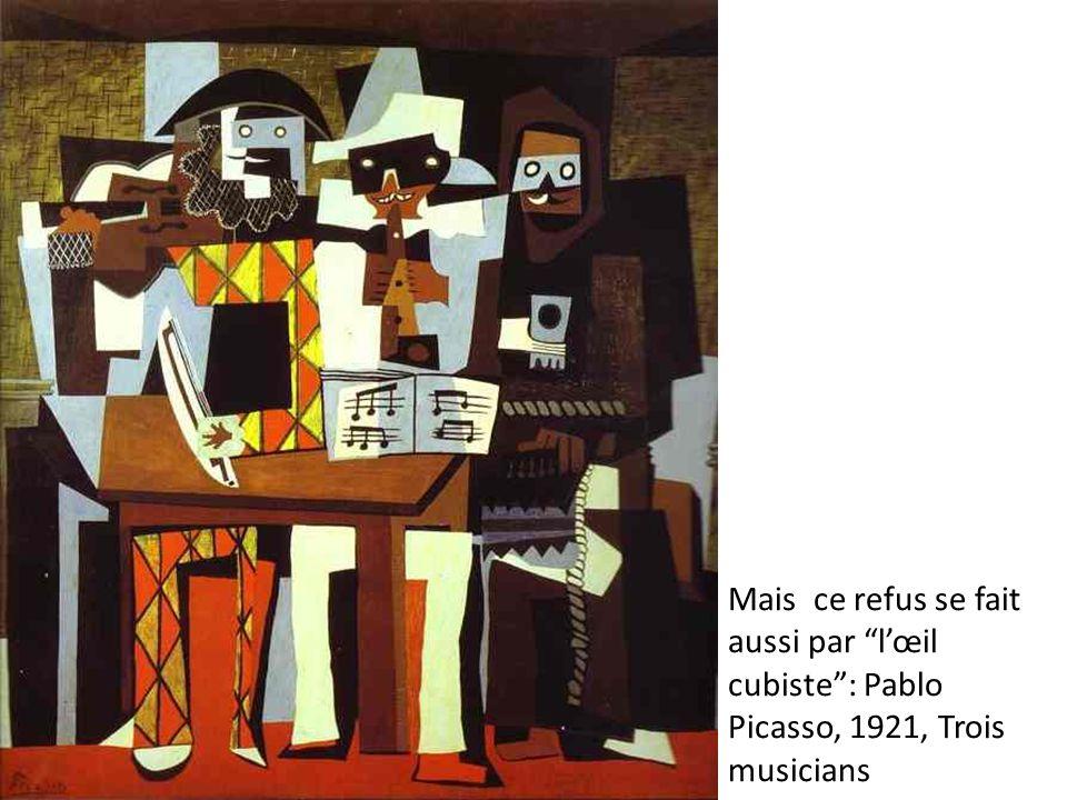 Mais ce refus se fait aussi par l'œil cubiste : Pablo Picasso, 1921, Trois musicians