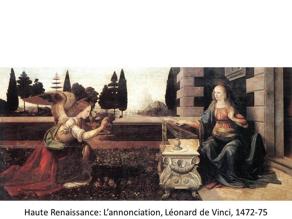 Haute Renaissance: L'annonciation, Léonard de Vinci, 1472-75