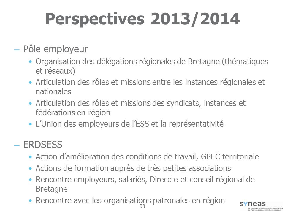 Perspectives 2013/2014 Pôle employeur ERDSESS