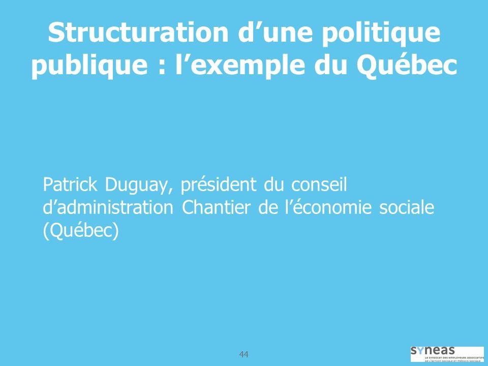 Structuration d'une politique publique : l'exemple du Québec