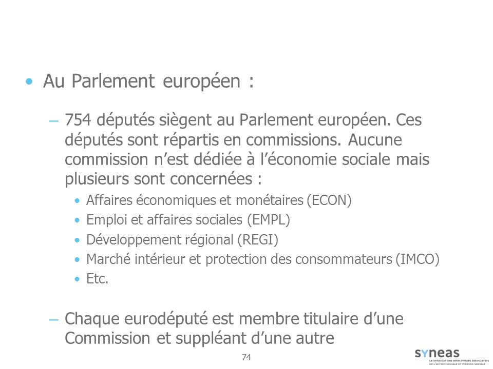 Au Parlement européen :
