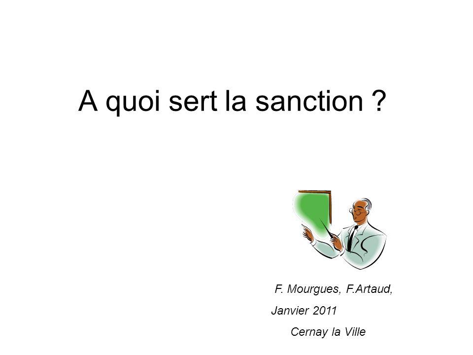 A quoi sert la sanction F. Mourgues, F.Artaud, Janvier 2011
