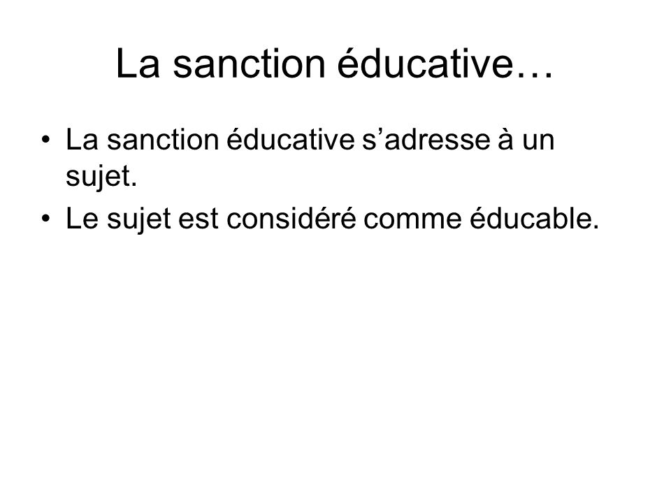 La sanction éducative…