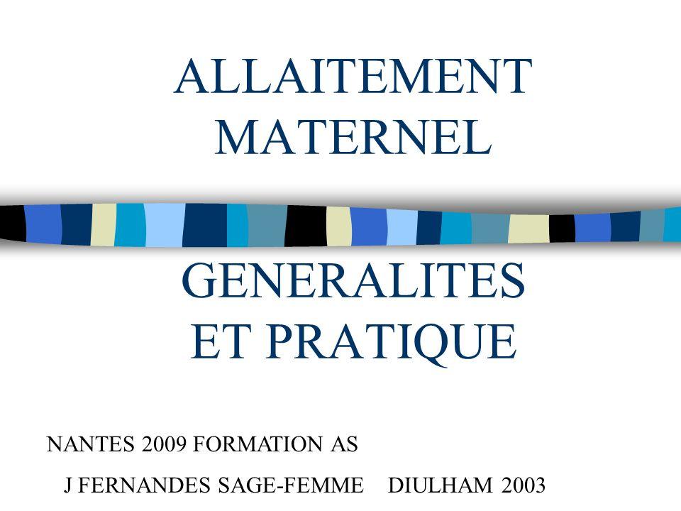 ALLAITEMENT MATERNEL GENERALITES ET PRATIQUE